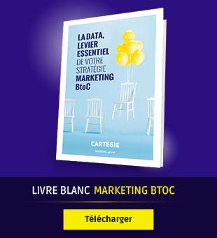 La data, levier essentiel de votre stratégie marketing BtoC